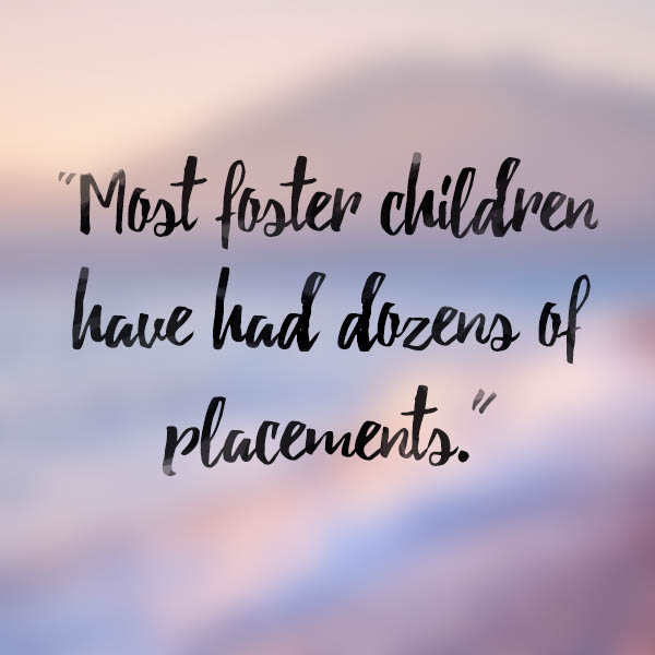 Myth: Most foster children have had dozens of placements.